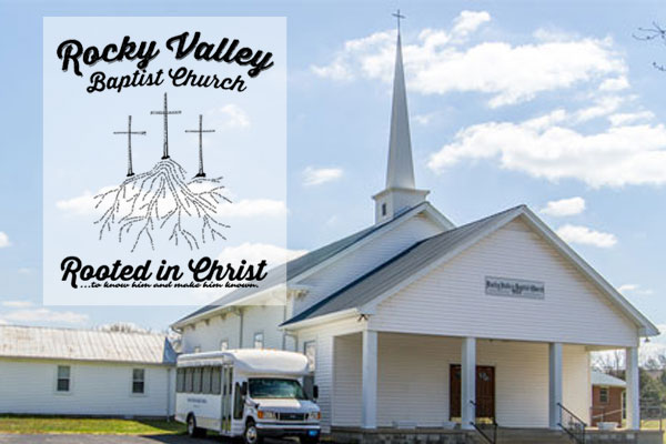 Welcome to Rocky Valley Baptist Church!